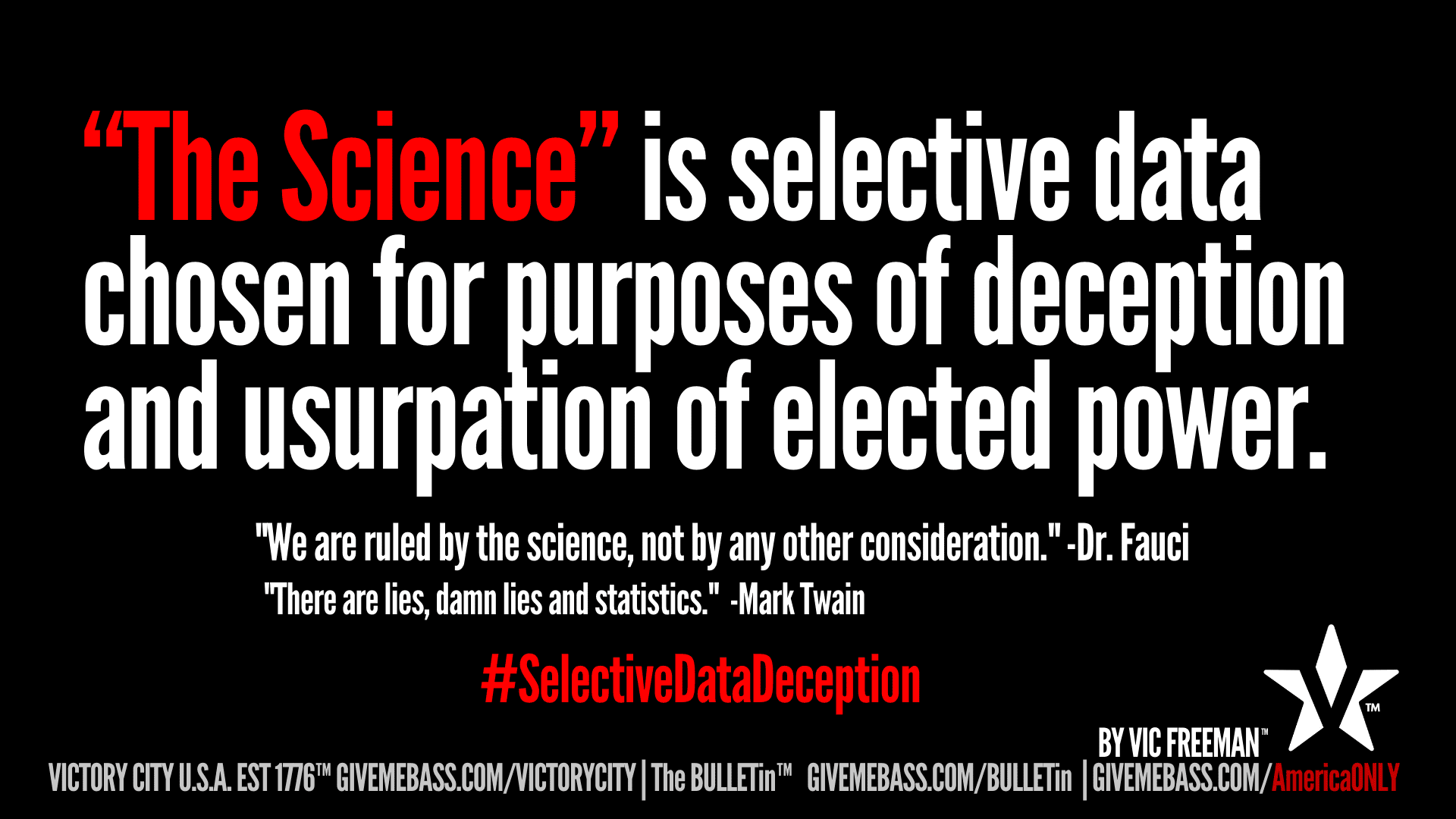 The Science Selective Data Cherry Picked for Usurpation Election